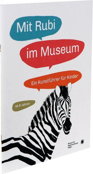 Mit Rubi im Museum – Ein Kunstführer in Siegen