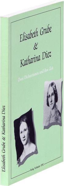 Elisabeth Grube und Katharina Diez