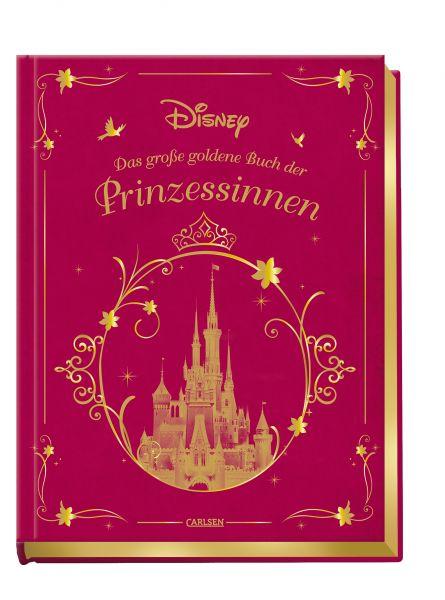 Das große goldene Buch der Disney-Prinzessinen