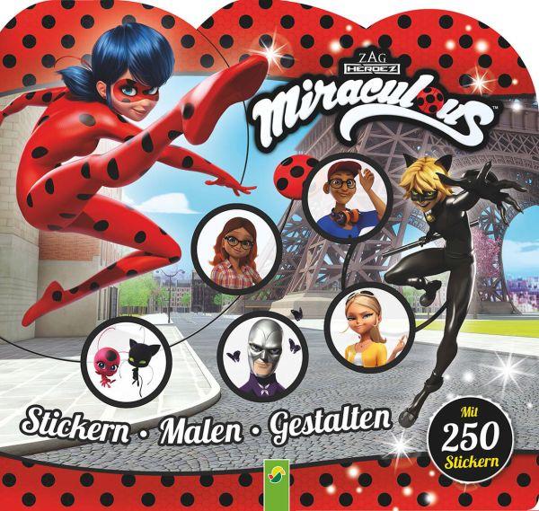 Miraculous Stickern – Malen – Gestalten: Mit 250 Stickern