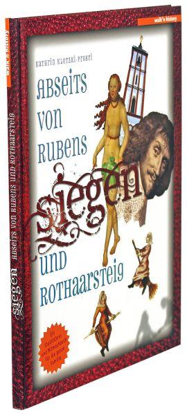 Siegen – Abseits von Rubens und Rothaarsteig